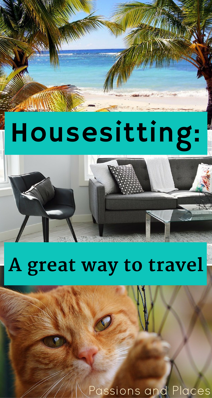 How Housesitting Is Helping Us See the World | Passions and Places