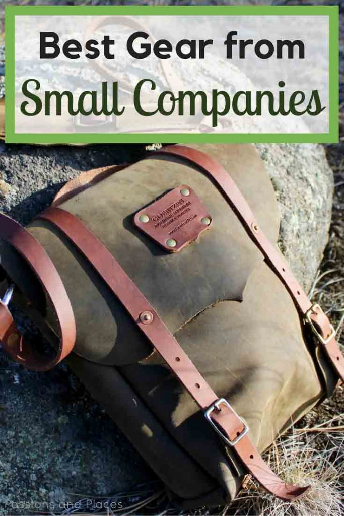We love to buy our gear from small companies as a step toward responsible travel. Here's a list of favorite products made by local businesses, from travel and camping necessities to clothes and bags that are great on the road or for everyday use. Whether you're Christmas shopping or planing your own vacation, consider travel and outdoor gear like this and make a social impact.