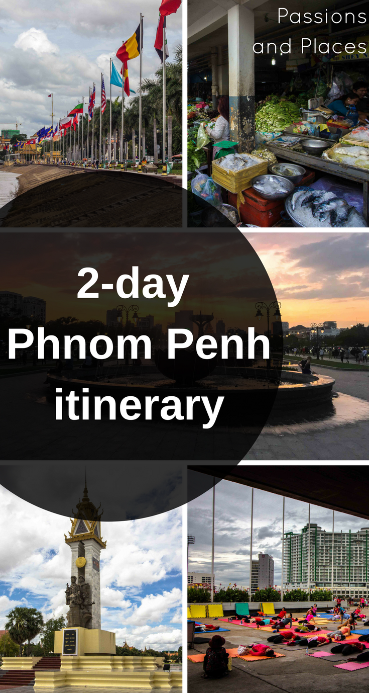 Uber Price Quote >> A Weekend in the City: Our Ideal Phnom Penh Itinerary | Passions and Places