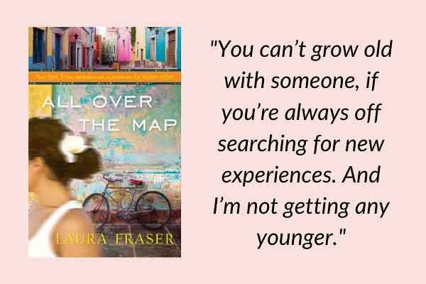 Travel memoirs: All Over the Map by Laura Fraser. A book about love, travel writing, and adventure.