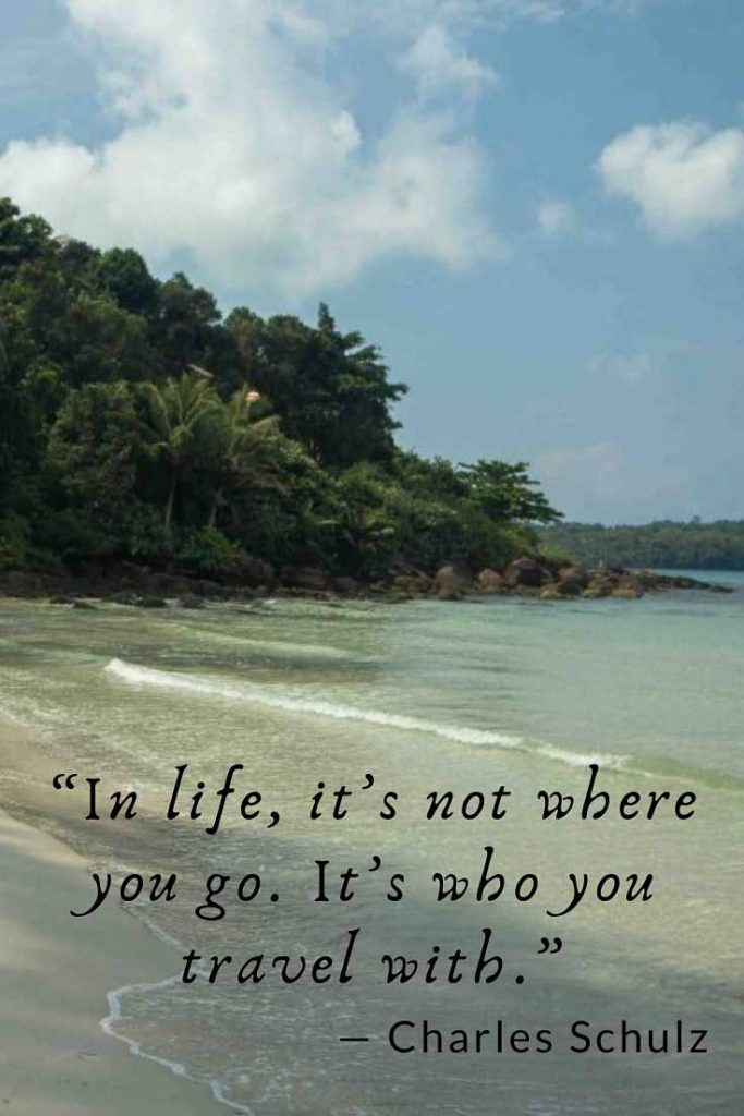 Charles Schulz Travel Quote: In life, it's not where you go. It's who you travel with.