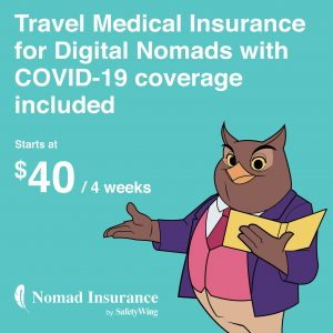 "Teal square with a cartoon owl dressed in a suit and holding a book, and text reading ""Travel Medical Insurance for Digital Nomads with Covid-19 coverage included. Starts at $40/4 weeks. Nomad Insurance by Safety Wing."""